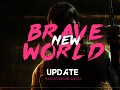 "New ""Brave New World"" Update"