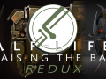 Half Life 2: Raising the Bar REDUX: March 2020 Update