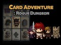 Card Adventure : Rogue Dungeon released on Android