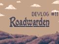 Taking A Fresh Look - Roadwarden Devlog