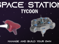 Space Station Tycoon is now live on Kickstarter!