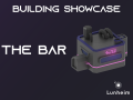 Building Showcase: The Bar