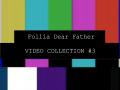Follia - Dear Father Countdown -5