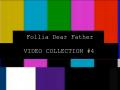 Follia - Dear Father Countdown -4