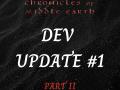 DEVELOPMENT UPDATE #1: A Fresh Start (Part II)