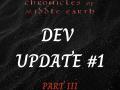 DEVELOPMENT UPDATE #1: A Fresh Start (Part III)