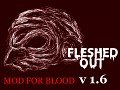 Blood: Fleshed Out v1.6 (Fresh Supply Compatible)