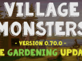 Village Monsters: Gardening Update (v0.70) OUT NOW + 10% off!