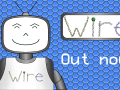 Wire has been released on Steam!