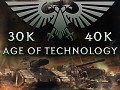 40k/30k Age Of Technology content
