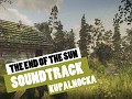 Soundtrack from The End of the Sun game - ONE FREE track