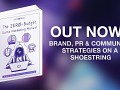 The Zero-Budget Game Marketing Manual - OUT NOW!