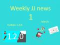 Weekly jj News