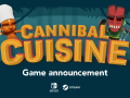 Cannibal Cuisine is out now on Switch and Steam!