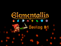 Elementallis Devlog #1: Release of the demo, feedback and next steps