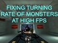 Fixing turning rate of monsters at high fps