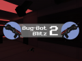 Bug-Bot Blitz 2: Two years of learning applied in a sequel