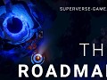 SUPERVERSE - The roadmap
