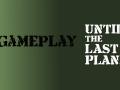 Until the Last Plane - gameplay