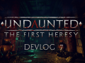 Undaunted Devlog #7 : An Announcement