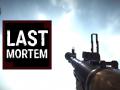 Last Mortem - New Demolition weapons!