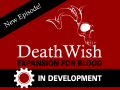 New Death Wish episode in Development