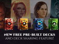 Explore new strategies with the free Pre-Built Decks