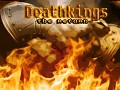 Deathkings: The Return and Legend 8.43 - development side-by-side, release date - this fall!