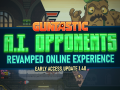 Early Access Update 1.40: A.I. Opponents & Revamped Online Experience