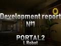 Portal 2: I, Robot - Development report №1 [ENG]
