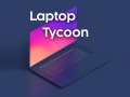 Laptop Tycoon - Official Launch Trailer