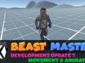 Beast Master - Development Update 7 - Movement and Animation