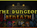 Announcing: The Dungeon Beneath