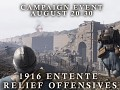 The 1916 Entente Relief Offensives campaign is live on Steam!