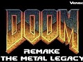 Just relased: Doom Remake - The Metal Legacy - V1.3
