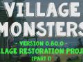 New Major Update: Part 1 of the Village Restoration Project (V0.80.0)