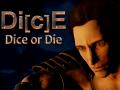 Discover the Di[c]E - Dice or Die last updates !