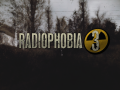 Radiophobia 3 Features