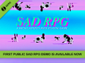 First, public SAD RPG Demo is available now!