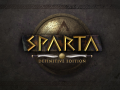 Sparta Definitive Edition Alpha V0.24 OUT NOW!!