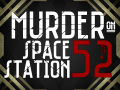 Murder On Space Station 52 - Annoucement