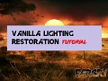 Vanilla Lighting Restoration Tutorial