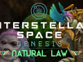 Interstellar Space: Genesis - Natural Law Announced!