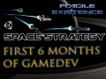 Space strategy - The first 6 months of development