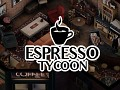 Run your own coffee shop with Espresso Tycoon – Dev Diary #1