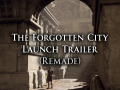 Check out The Forgotten City's reveal trailer... Again!