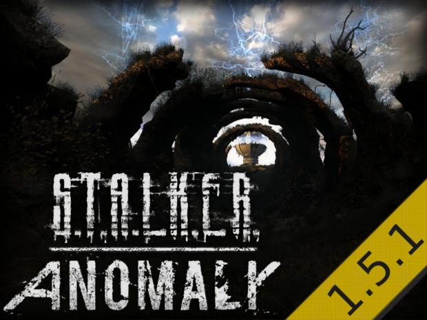 S.T.A.L.K.E.R. Anomaly Version 1.5.1 Release