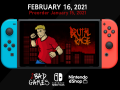 BRUTAL RAGE will be available on Nintendo Switch February 16 !