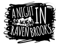 A Night in Raven Brooks - Mod Rebrand and new info for the next version!