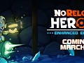 NoReload Heroes Enhanced Edition comes to Nintendo Switch™ with a BLAM on March 11, 2021 globally.
